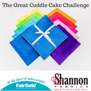 Shannon Fabric and Fairfield Processing Cuddle cake challenge