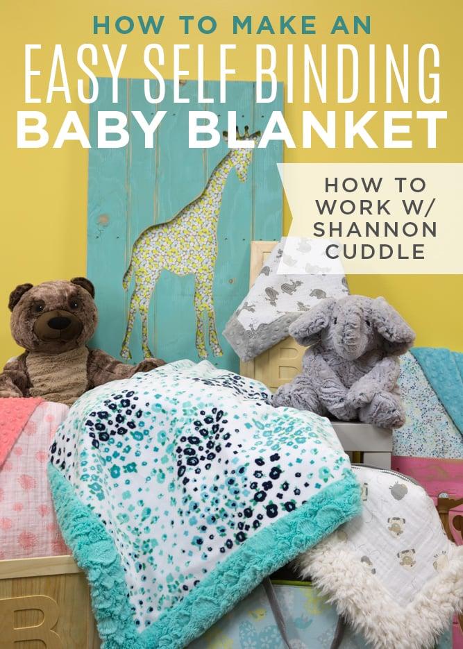 Easy Cuddle self binding baby blankets
