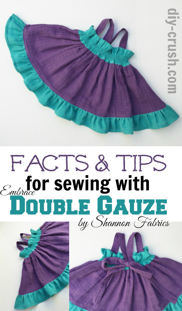 Great Facts and Tips For Sewing With Embrace Double Gauze by DIY-Crush