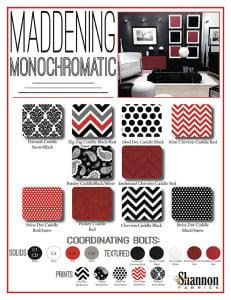 Maddening Monochromatic