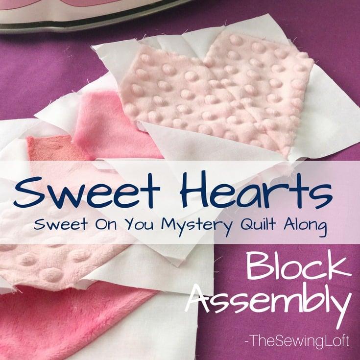 Sweet Hearts Block Assembly
