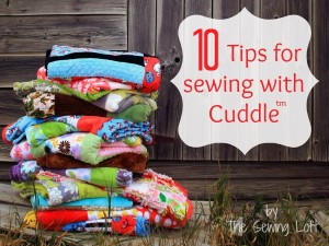 TheSewingLoftSewing-with-Cuddle-Tips-and-Tricks