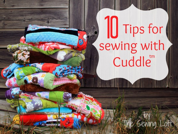 The-Sewing-Loft-Sewing-with-Cuddle-Tips-and-Tricks