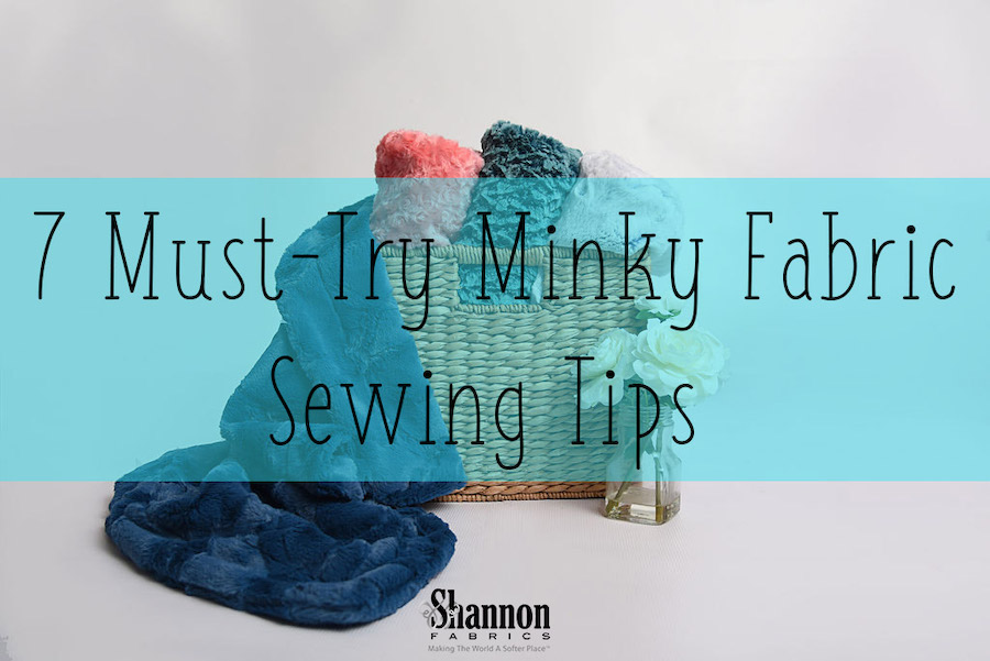 minky fabric sewing tips